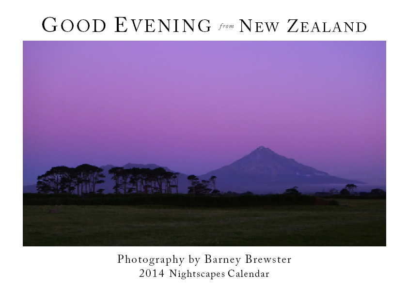 Good Evening from New Zealand 2014 Calendar
