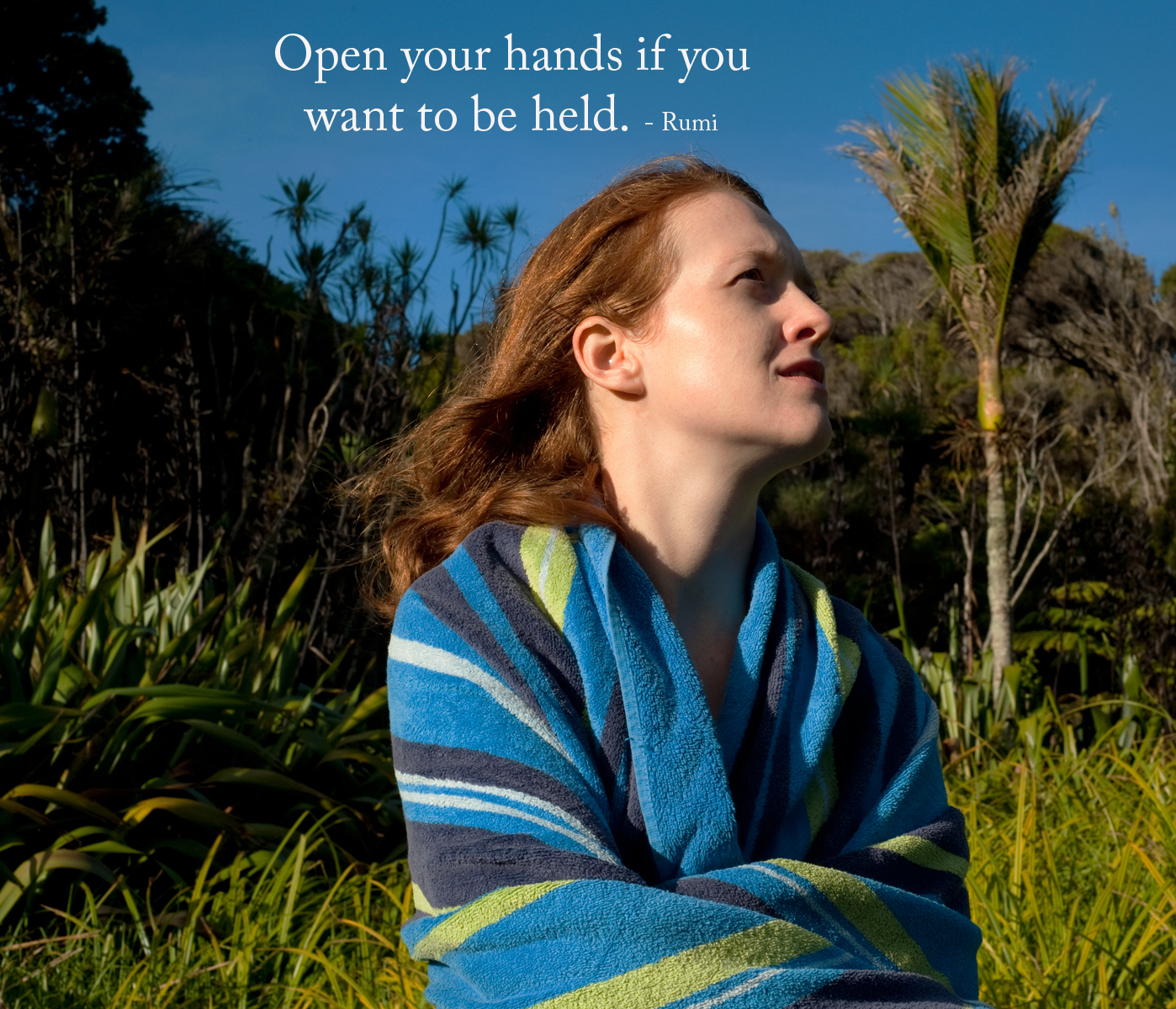 Open your hands if you want to held