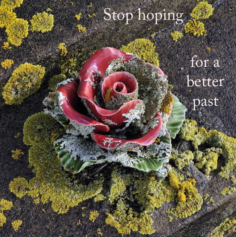 Memento mori: Stop hoping